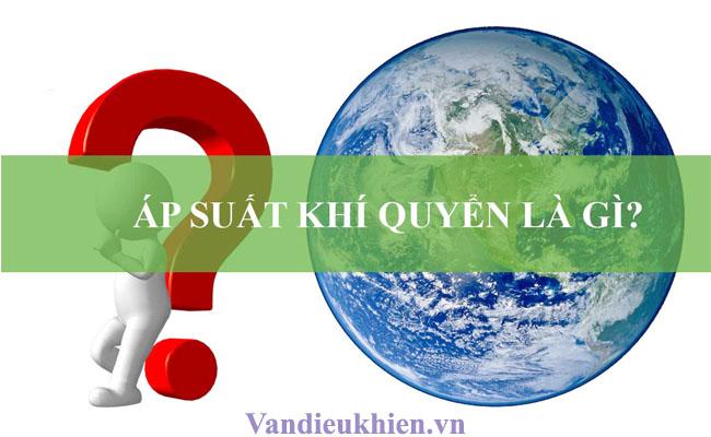 áp suất khí quyển là gì