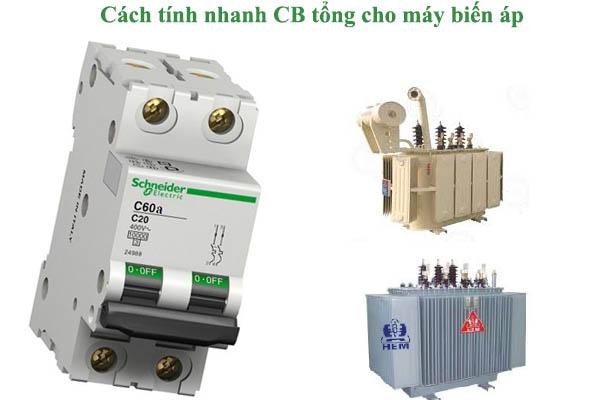 cách tính cb tổng cho máy biến áp